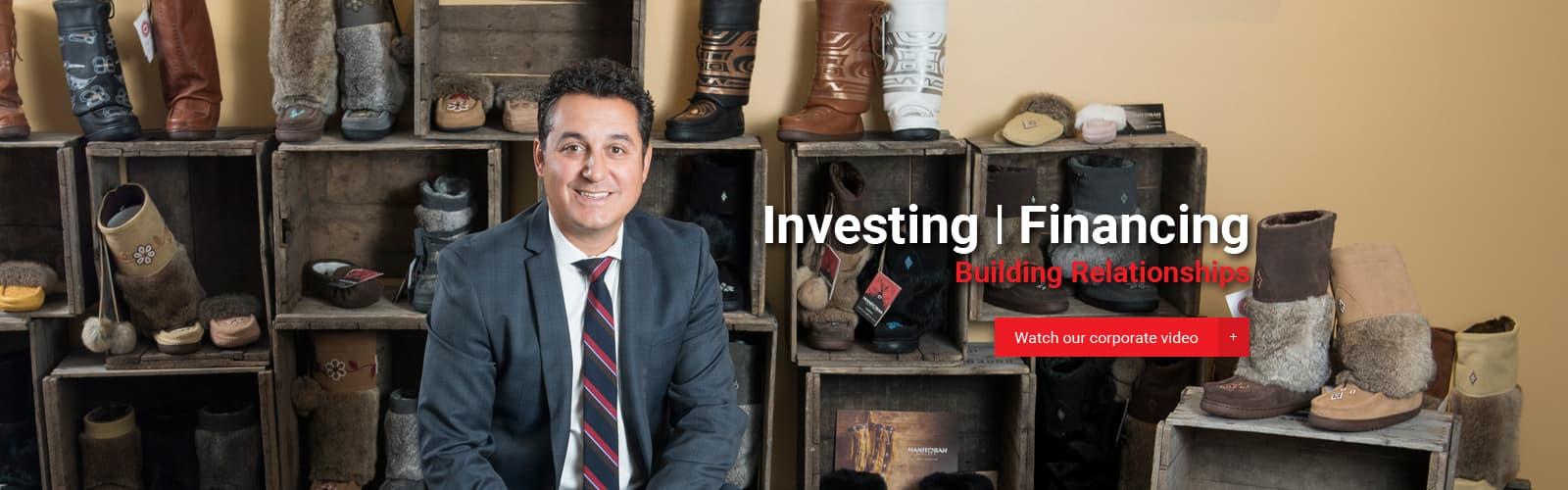 Investing, Financing, Building Relationships